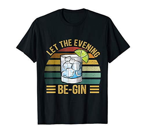 Let The Evening Be-Gin mit Gin und Tonic Wacholder Vintage T-Shirt