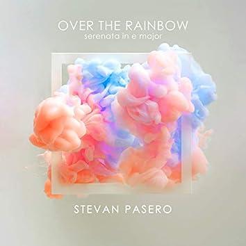 Over the Rainbow (Serenata in E Major)