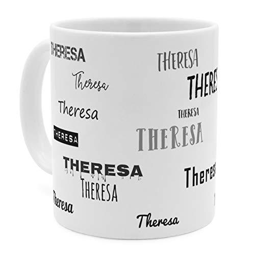 printplanet Tasse mit Namen Theresa - Motiv Schriftarten Sammlung - Namenstasse, Kaffeebecher, Mug, Becher, Kaffeetasse - Farbe Weiß