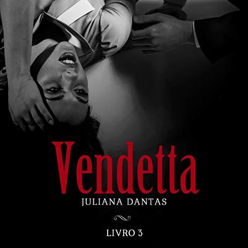 Diseño de la portada del título Vendetta - Livro 3 [Vendetta - Book 3]
