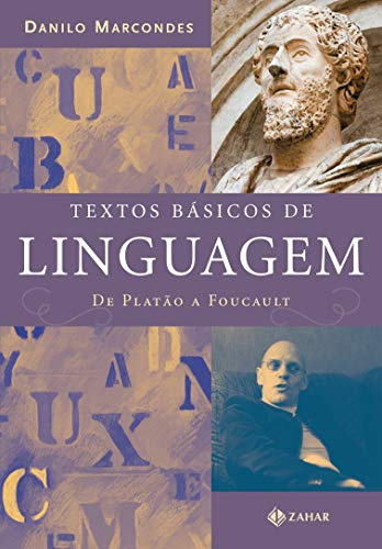 Textos básicos de linguagem: De Platão a Foucault