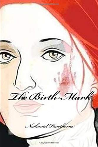 The Birth-Mark (Annotated)