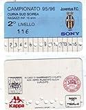 ABBONAMENTO JUVENTUS 1995/96 CURVA SUD - 1° L. [DC783]