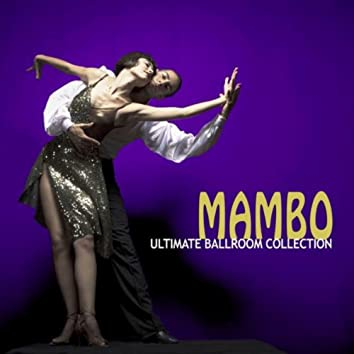 The Ultimate Ballroom Collection - Mambo