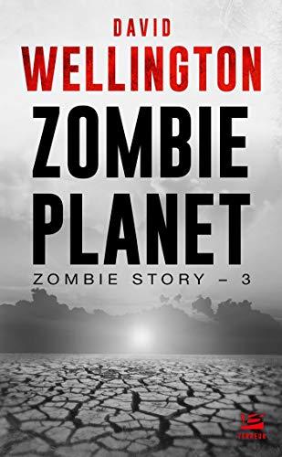 Zombie Story, T3 : Zombie Planet (Zombie Story (3))