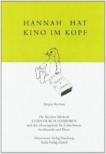 Lesen durch Schreiben A2K. Hannah hat Kino im Kopf by Jürgen Reichen(1905-06-26)