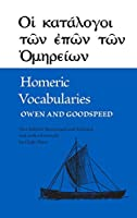 Homeric Vocabularies: Greek and English Word List for the Study of Homer