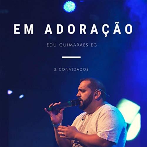 Em Adoração Wr (feat. Willians Ramos)