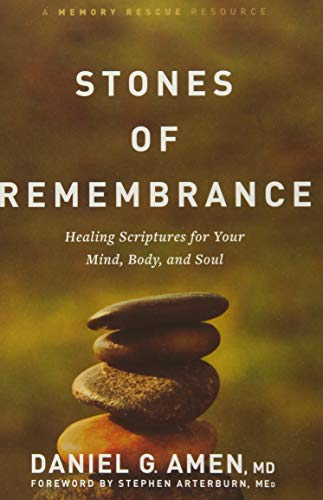 Stones of Remembrance: Healing Scriptures for Your Mind, Body, and Soul (Memory Rescue Resource)