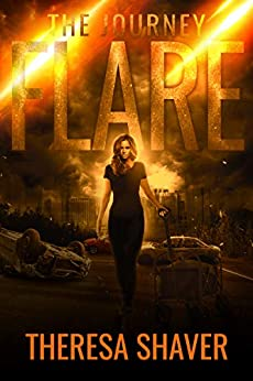 Flare: The Journey by [Theresa Shaver]