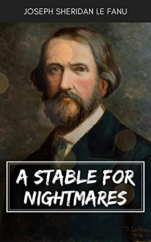 A Stable for Nightmares (English Edition)