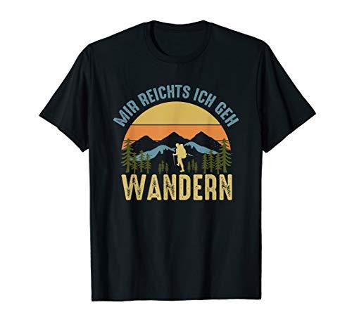 Mir reichts ich geh Wandern Geschenkidee Wanderlust Outdoor T-Shirt