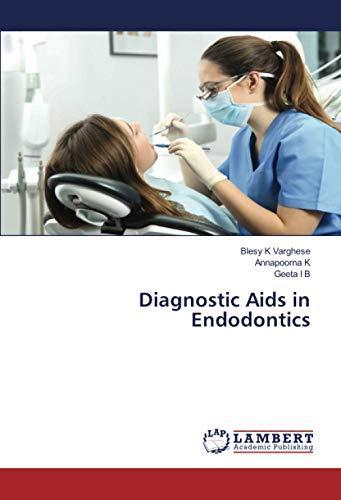 Diagnostic Aids in Endodontics