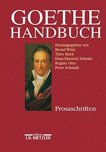 Goethe-Handbuch: Band 3: Prosaschriften
