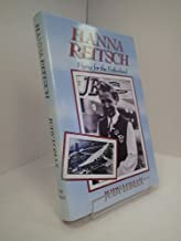 Hanna Reitsch: Flying for the Fatherland
