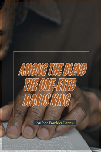 Among the blind the one-eyed man is king: Frankier Lanny - No need to be great, just be the best of your area
