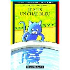 Je suis un chat bleu (Poche Bell Hist)