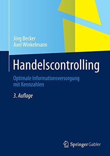 Handelscontrolling: Optimale Informationsversorgung mit Kennzahlen