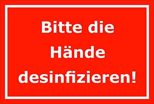 Melis Folienwerkstatt Schild Bitte die Hände desinfizieren – 15x20cm, 30x20cm und 45x30cm – Bohrlöcher Aufkleber Hartschaum Aluverbund -S00174D
