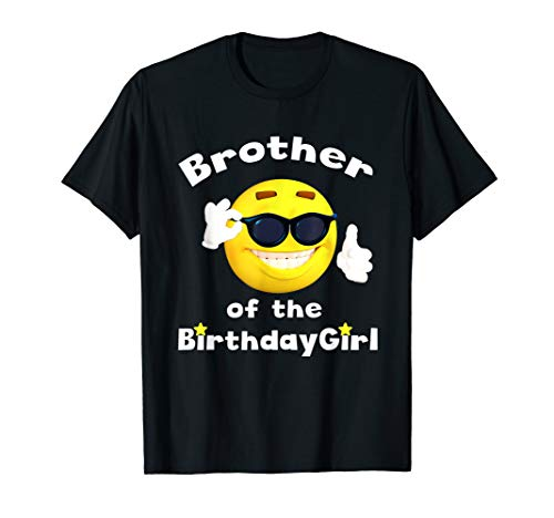 Brother Of The Birthday Girl TShirt Emoji Shirt B-Day T-Shirt