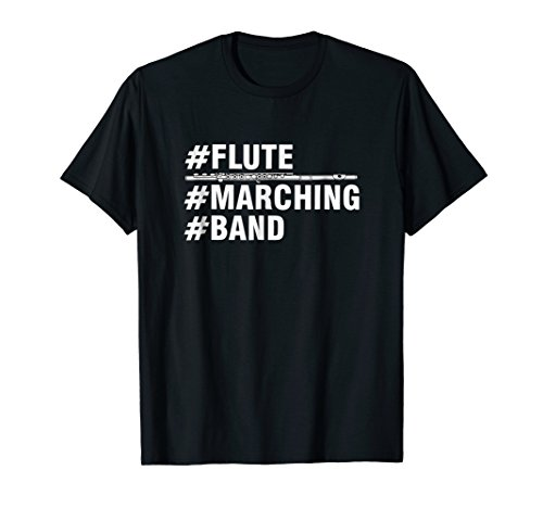 #Flute #Marching #Band Musical Instrument T-Shirt White Text