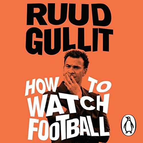 Rrtebook how to watch football by ruud gullit afityzn easy you simply klick how to watch football book download link on this page and you will be directed to the free registration form after the free fandeluxe Images