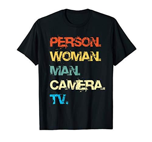 Retro Person Frau Mann Kamera TV Shirt Trump Test Zitat T-Shirt