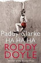 (Paddy Clarke Ha Ha Ha) [By: Doyle, Roddy] [Jun, 1994]