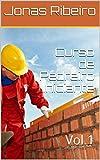 Curso de Pedreiro Iniciante: Vol.1 (Portuguese Edition)