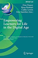Empowering Learners for Life in the Digital Age: IFIP TC 3 Open Conference on Computers in Education, OCCE 2018, Linz, Austria, June 24–28, 2018, Revised Selected Papers (IFIP Advances in Information and Communication Technology (524))