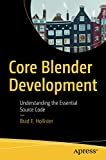 Core Blender Development: Understanding the Essential Source Code