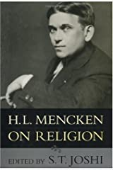 H.L. Mencken on Religion Kindle Edition