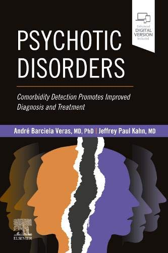 Psychotic Disorders: Comorbidity Detection Promotes Improved Diagnosis And