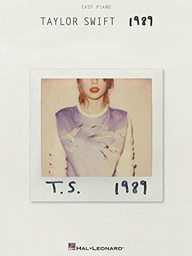 Taylor Swift 1989 (Easy Piano): Noten, Sammelband für Klavier