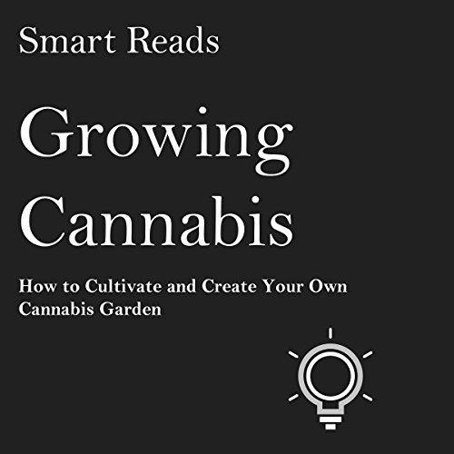 Growing Cannabis audiobook cover art
