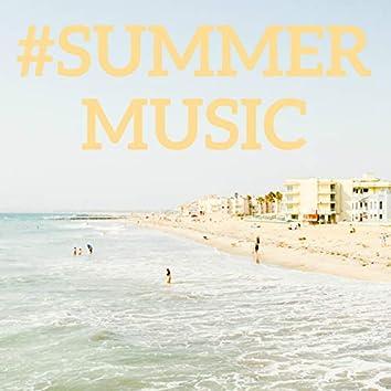 #Summer Music