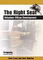 The Right Seat: Volunteer Officer Development [DVD]