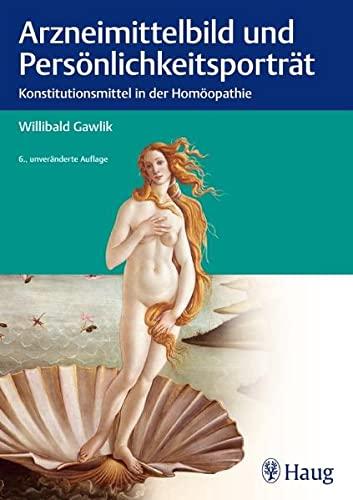 Gawlik,Willibald:<br>Arzneimittelbild und Persönlichkeitsportrait.