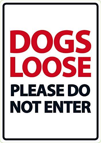 Écriteau inscription 'dogs loose please do not enter'