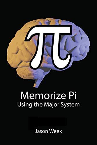 Memorize Pi Using the Major System (English Edition)