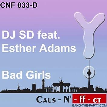 Bad Girls (Featuring Esther Adams)