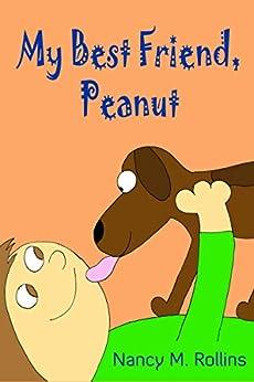My Best Friend, Peanut by [Nancy M. Rollins]