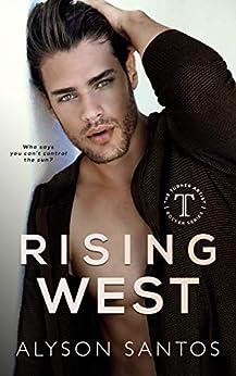 Rising West: A Turner Artist Rocker Novel (The Turner Artist Rocker Series Book 1) by [Alyson Santos, Wander Aguiar]