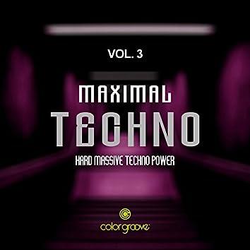 Maximal Techno, Vol. 3 (Hard Massive Techno Power)