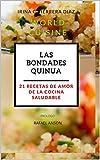 21 recetas de amor: Cocina saludable cinco continentes
