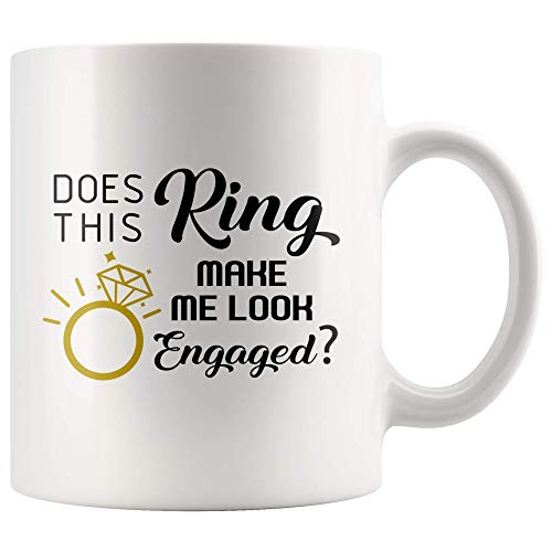 Taza De Café Divertida ¿Este Anillo Me Hace Lucir Comprometido? Regalo De Compromiso Taza De Té De Cerámica De 11 Oz Regalo Novedoso Para Hombres Y Mujeres