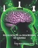 Psicología de la creatividad en ajedrez