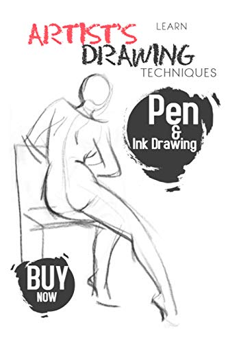 Learn Artist's Drawing Techniques: Learn In Pencil, Charcoal, Pen And Pastel How To Draw Landscapes, Figures, Still Lives And More (English Edition)