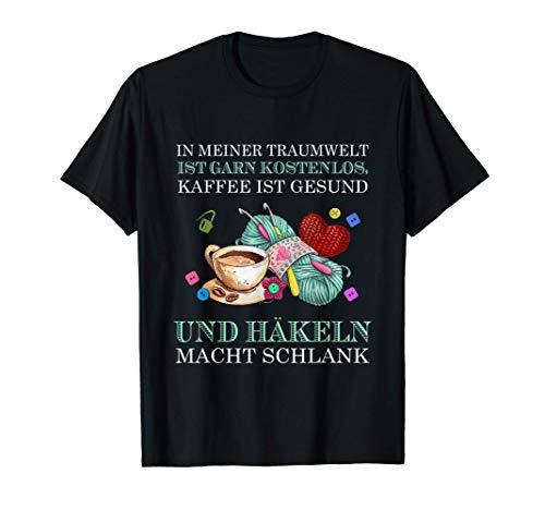 In meiner traumwelt ist garn kostenlos kaffee ist gesund und T-Shirt