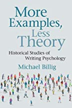 More Examples, Less Theory: Historical Studies of Writing Psychology